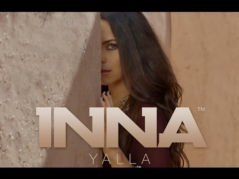 INNA – Yalla (Official Video)